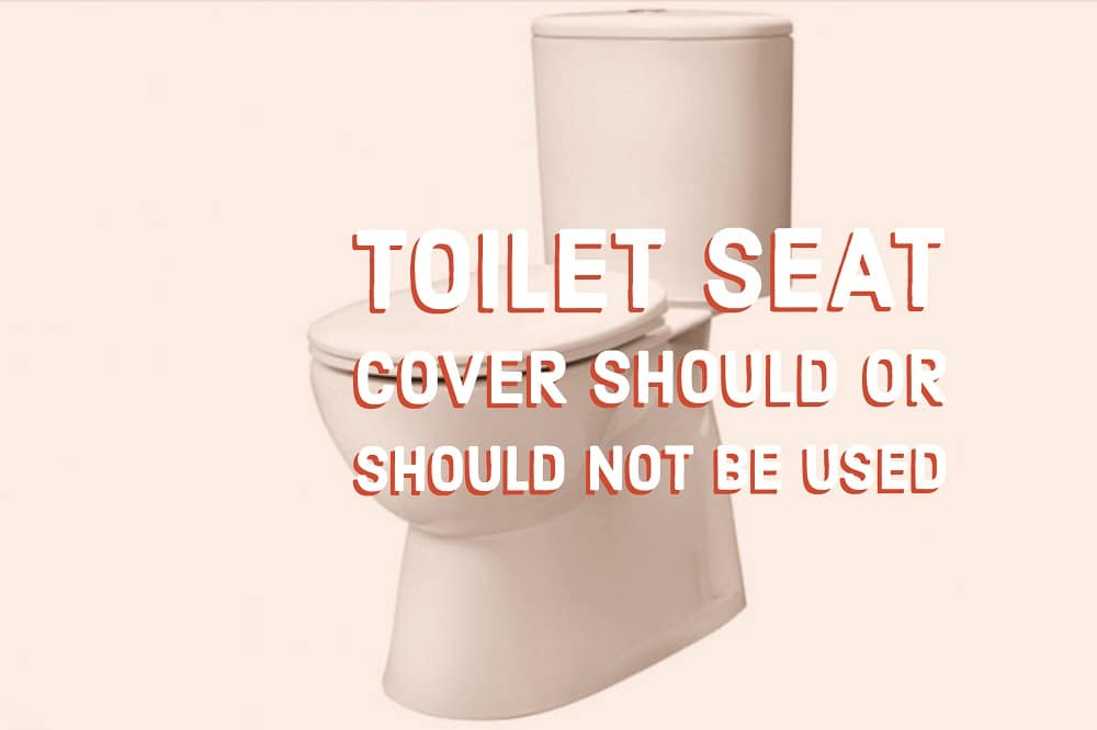 Sensational Toilet Seat Cover Should Or Should Not Be Used Read More On Alphanode Cool Chair Designs And Ideas Alphanodeonline