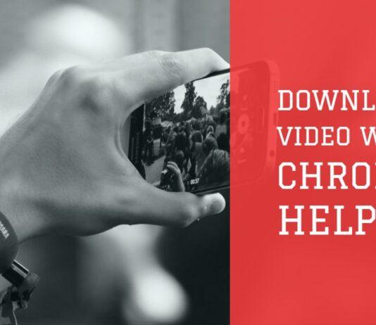 chrome video download helper
