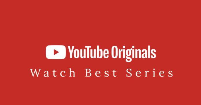 youtube originals series
